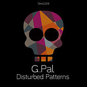 Disturbed Patterns by G-Pal
