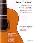 Play & Download BRUNO GIUFFREDI plays Guitars made by Pietro Gallinotti by Bruno Giuffredi | Napster