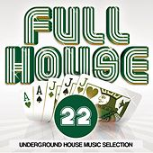 Play & Download Full House, Vol. 22 by Various Artists | Napster