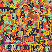 Play & Download Instant Money Magic by Japanther | Napster
