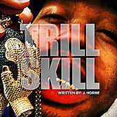 Trill Skill by Jimmy Bo Horne
