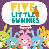 Five Little Bunnies by The Kiboomers