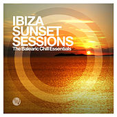 Play & Download Ibiza Sunset Sessions by Various Artists | Napster