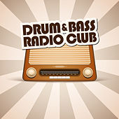 Drum & Bass Radio Club by Various Artists