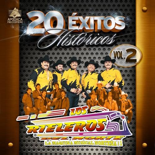 Play & Download 20 Exitos Historicos, Vol. 2 by Los Rieleros Del Norte | Napster