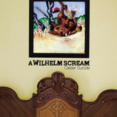 Play & Download Career Suicide by A Wilhelm Scream | Napster