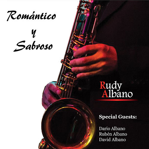 Play & Download Romantico y Sabroso by Rudy Albano | Napster