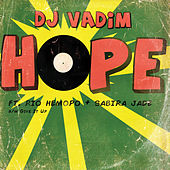 Play & Download Hope / Give It Up by DJ Vadim | Napster