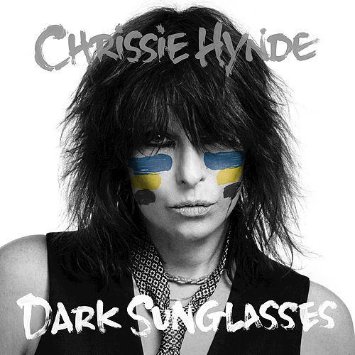Play & Download Dark Sunglasses by Chrissie Hynde | Napster