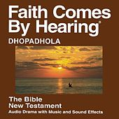 Dhopadhola New Testament (Dramatized) by The Bible