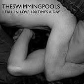 I Fall in Love 100 Times a Day by Swimming Pools