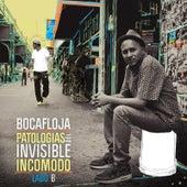 Play & Download Lado B de Patologías del Invisible Incómodo (Ep) by Bocafloja | Napster