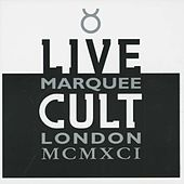Play & Download Live Cult - Marquee London MCMXCI by The Cult | Napster