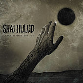 Play & Download Reach Beyond the Sun by Shai Hulud | Napster