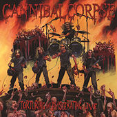Play & Download Torturing and Eviscerating by Cannibal Corpse | Napster