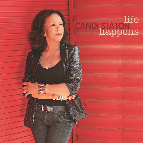Play & Download Life Happens by Candi Staton | Napster