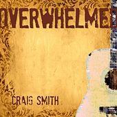 Play & Download Overwhelmed by Craig Smith | Napster