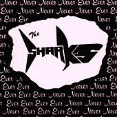 Play & Download Never, Never, Never, Never, Ever, Ever, Ever, Ever by The Sharks | Napster