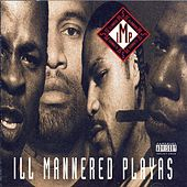Ill Mannered Playas by I.M.P.