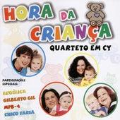 Hora da Criança by Quarteto Em Cy