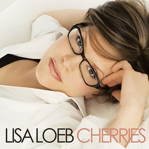 Play & Download Cherries by Lisa Loeb | Napster