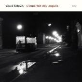 L'Imparfait Des Langues by Louis Sclavis
