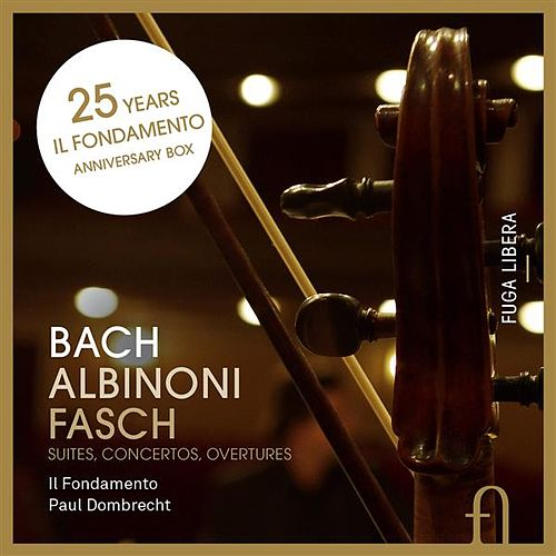 Bach, Albinoni & Fasch: Suites, Concertos, Overtures by Various Artists