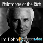 Philosophy of the Rich (Smoothe Mixx) by Jim Rohn