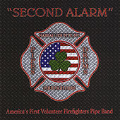 Play & Download Second Alarm by Nassau County Firefighters Pipes and Drums | Napster