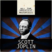 All the Greatest Masterpieces von Scott Joplin
