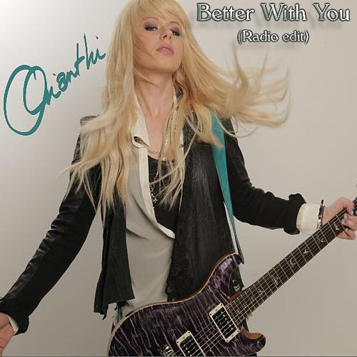 Play & Download Better With You (Radio Edit) by Orianthi | Napster