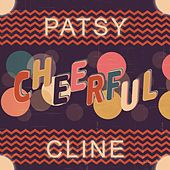 Cheerful von Patsy Cline
