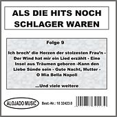 Play & Download Als die Hits noch Schlager waren Folge 9 by Various Artists | Napster