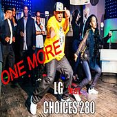 Play & Download One More (feat. Choices280) by Lg | Napster