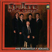 Play & Download Mas Romantico y Versatil by El Jefe Y Su Grupo | Napster