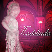 Play & Download Rodelinda by Charles Farncombe | Napster