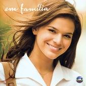 Em Família - Nacional by Various Artists