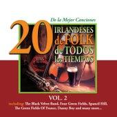 Play & Download 20 de la Mejor CancionesIrlandeses de Folk de Todos los Tiempos, Vol. 2 by Various Artists | Napster
