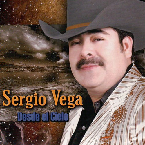 Play & Download Desde el Cielo by Sergio Vega (1) | Napster