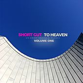 Play & Download Short Cut to Heaven, Vol. 1 - 25 Deep Trance Tunes by Various Artists | Napster