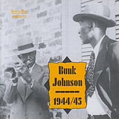 Play & Download Bunk Johnson - 1944/45 by Bunk Johnson | Napster