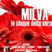 Le cinque della sera by Milva