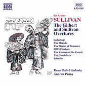 Play & Download The Gilbert and Sullivan Overtures by Arthur Sullivan | Napster