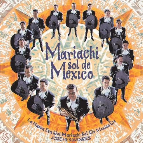 Play & Download La Nueva Era del Mariachi Sol De Mexico De Hernanadez by Mariachi Sol De Mexico | Napster