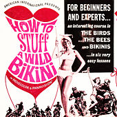 How to Stuff a Wild Bikini by Various Artists
