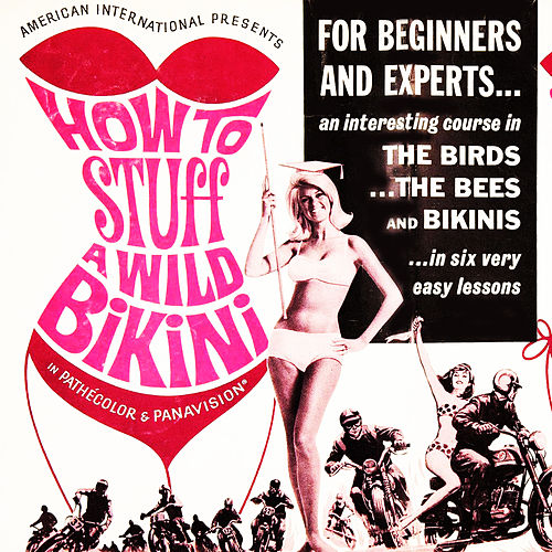 Play & Download How to Stuff a Wild Bikini by Various Artists | Napster