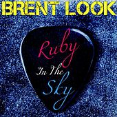 Ruby in the Sky by Brent Look