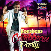 Play & Download Caribbean Party - Single by Konshens | Napster
