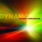 Play & Download Dynamo Turnaround by Dynamomin | Napster