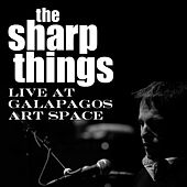 Play & Download Live at Galapagos Art Space by The Sharp Things | Napster
